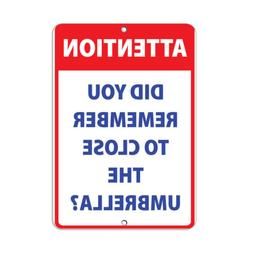 Vertical Metal Sign Multiple Sizes Attention Did You Remembe